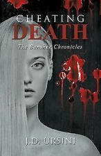 Cheating Death : The Banshee Chronicles by J. D. Ursini (2014, Hardcover)
