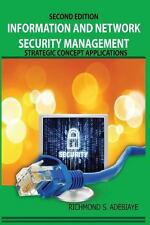 Information and Network Security Management : Strategic Concept Applications...
