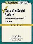 Managing Social Anxiety : A Cognitive-Behavioral Therapy Approach by Richard...