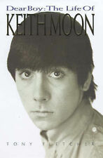 Dear Boy: The Life of Keith Moon by Tony Fletcher (Hardback, 1998)