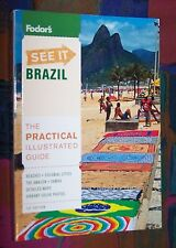 BRAZIL (Brasilien) - The practical illustrated Guide # 2011 FODOR'S SEE IT