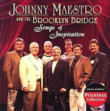 Songs of Inspiration by Johnny Maestro & the Brooklyn Bridge (CD, Jun-2007,...