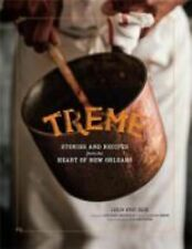 Treme : Stories and Recipes from the Heart of New Orleans by Lolis Eric Elie...