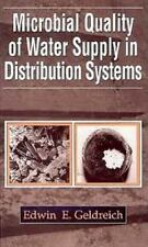 Microbial Quality of Water Supply in Distribution Systems by Edwin E....
