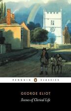 Scenes of Clerical Life (Penguin Classics)