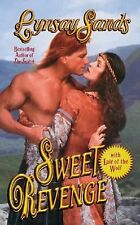 Sweet Revenge Sands, Lynsay Mass Market Paperback