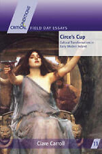 Circe's Cup: Cultural Transformation in Early Modern Ireland (Critical Condition