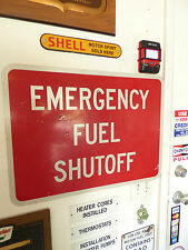 "Gas Oil Service Filling Station Emergency Fuel Shutoff Metal Sign 18""x24"""