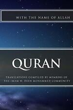 Quran : Interpreted by Members of the Imam W. D. Mohammed Community by Allah...