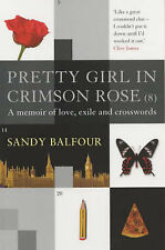 Pretty Girl in Crimson Rose (8): A Memoir of Love, Exile and Crosswords by...