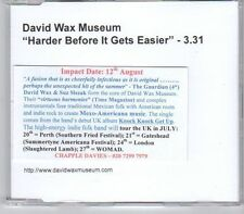 (DY983) David Wax Museum, Harder Before It Gets Easier - DJ CD
