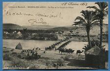 CPA Maroc: Colonne de Marakech - MECHRA BEN ABOU - Le Pont et les Gorges / 1913
