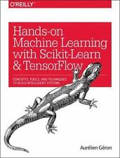 Hands-On Machine Learning with Scikit-Learn and TensorFlow: Concepts, Tools, and