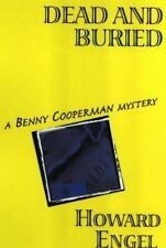 Benny Cooperman Mystery: Dead and Buried Bk. 7 by Howard Engel (2001, Hardcover)