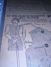 """ANCIEN PATRON POUR LA POUPEE """" BLEUETTE """" BOLERO DE PRINTEMPS MAI 1934"""