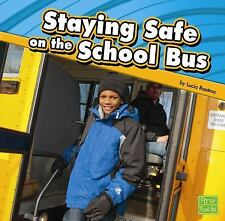 Staying Safe on the School Bus-ExLibrary