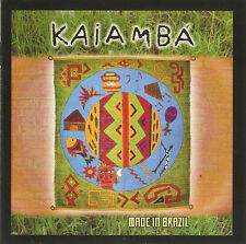 "Kaiamba  (feat. Gong guitarist Fabio Golfetti):   ""Made in Brazil""   (CD)"