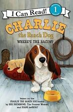 I Can Read Book 1 Ser.: Charlie the Ranch Dog : Where's the Bacon? by Ree...