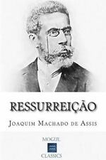 Ressurreição by Joaquim Maria Machado de Assis (2015, Paperback)