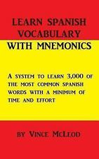 Learn Spanish Vocabulary with Mnemonics by Vince McLeod (2013, Paperback)