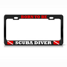 BORN TO BE DIVER License Plate Frame Metal LOVE SCUBA DIVING BLACK Tag Border