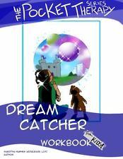 Dream Catcher Children's Workbook by Makeitha Hughes Abdulbarr (2013, Paperback)