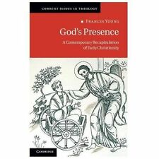 2013-11-25, God's Presence: A Contemporary Recapitulation of Early Christianity