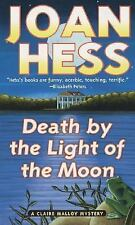 Claire Malloy Mysteries: Death by the Light of the Moon 7 by Joan Hess (2003, Pa
