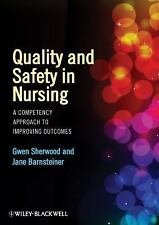 Quality and Safety in Nursing: A Competency Approach to Improving Outcomes, , Go