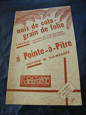Partition Noix de Cola grain de folie Mexner A pointe à Pitre 1960 Music Sheet