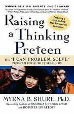 Raising a Thinking Preteen : The I Can Problem Solve Program for...