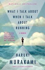 What I Talk about When I Talk about Running by Haruki Murakami (2009, Paperback)