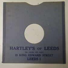 "10"" 78rpm gramophone record sleeve HARTLEY`S OF LEEDS king edward st"