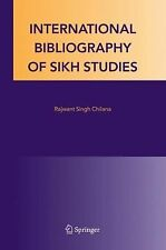 International Bibliography of Sikh Studies (2005, Hardcover)