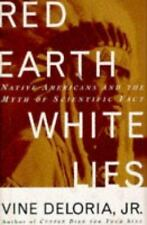 Red Earth, White Lies: Native Americans and the Myth of Scientific Fact, Deloria