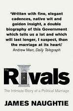 The Rivals: The Intimate Story of a Political Marriage, James Naughtie