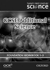 Very Good, Twenty First Century Science: GCSE Additional Science Foundation Leve