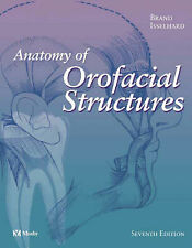 Anatomy of Orofacial Structures by Donald E. Isselhard, Richard W. Brand...