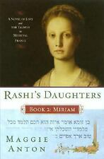 Rashi's Daughters - Miriram : A Novel of Love and the Talmud in Medieval...