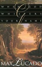 When God Whispers Your Name Lucado, Max Hardcover