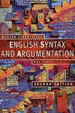 English Syntax and Argumentation: Second Edition (Modern Linguistics)