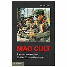 Mao Cult: Rhetoric and Ritual in China's Cultural Revolution-ExLibrary