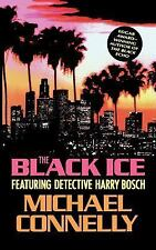 A Harry Bosch Novel Ser.: The Black Ice by Michael Connelly (1993, Hardcover)