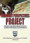 The Terrorist Perspectives Project: Strategic and Operational Views of Al Qaida