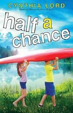 Half a Chance by Cynthia Lord (2014, Hardcover)