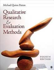 Qualitative Research & Evaluation Methods: Integrating Theory and Practice by Mi