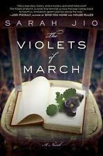 The Violets of March by Sarah Jio (2011, Paperback)