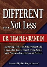 Different...Not Less - Temple Grandin - Autism - Asperger's - ADHD