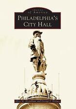 Philadelphia's  City Hall  (PA)   (Images  of  America), Allen  M.  Hornblum, Ge