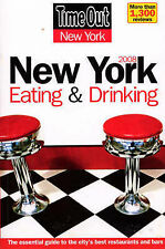 Time Out New York Eating & Drinking Guide 2008 (Time Out Guides), Time Out Guide